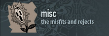 misc - the misfits and rejects